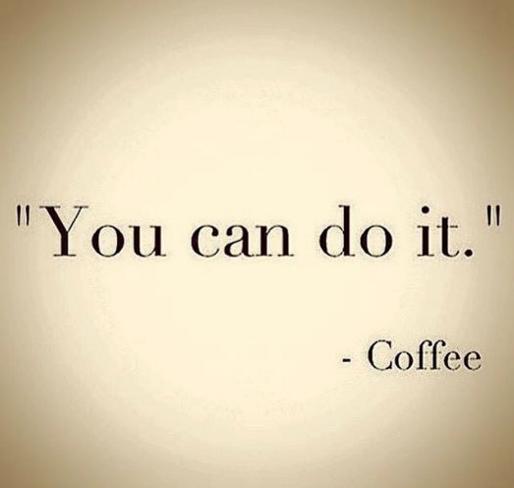 Coffee Encouragement